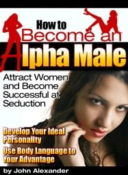 Become Alpha Male